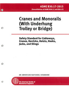 B30.17 Cranes and Monorails (With Underhung Trolley or Bridge) 2015