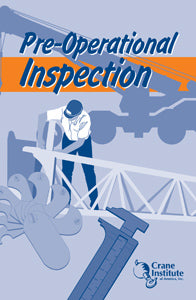 Pre Operational Inspection Field Guide