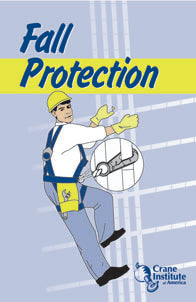 Fall Protection Field Guide