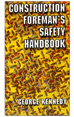 Construction Foreman's Safety Handbook