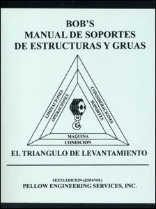 Bob's Rigging and Crane Handbook Spanish Pocket Size