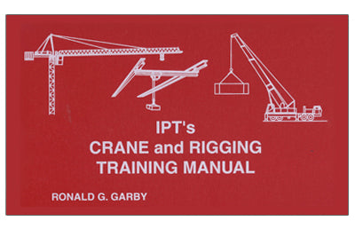 IPT Crane & Rigging Training Manual