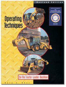 Operating Techniques for the Tractor-Loader-Backhoe