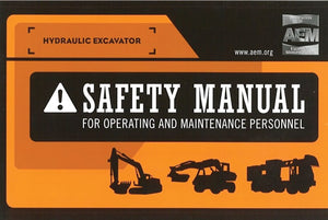 Hydraulic Excavator Safety Manual