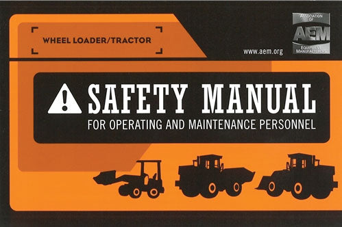 Wheel Loader/Tractor Safety Manual
