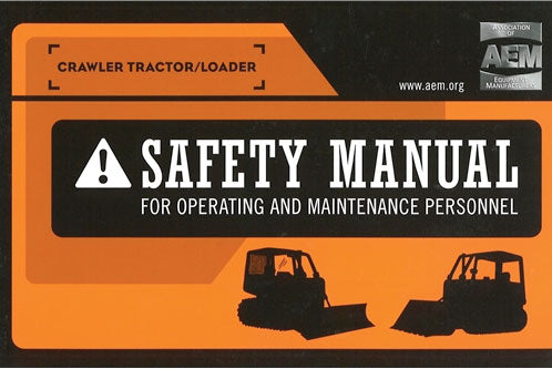 Crawler Tractor/Loader Safety Manual