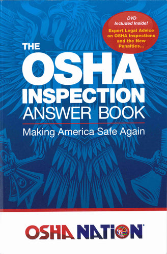 The OSHA Inspection Answer Book by Mark Moran
