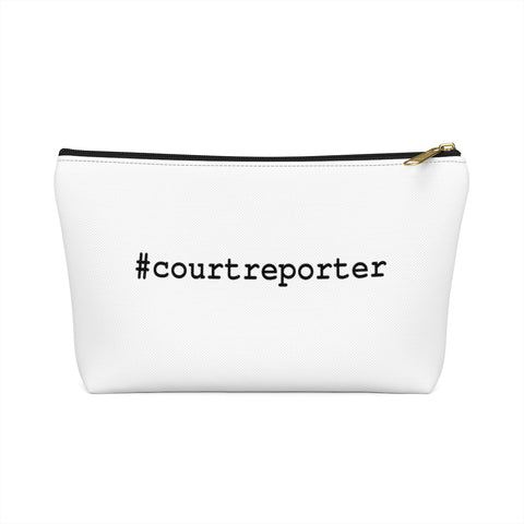 #courtreporter Accessory Pouch w T-bottom