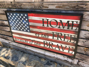 Home of the Free Because of the Brave - Your American Flag Store