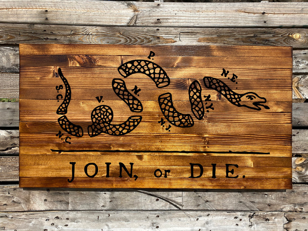 Join Or Die Rustic Plank - Your American Flag Store