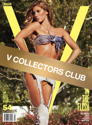 V COLLECTORS CLUB PRESENTS: GISELE IN THE FLESH - V54