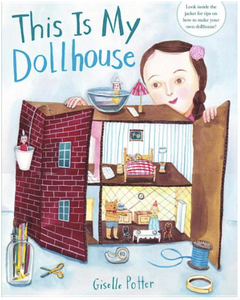 this is my dollhouse (hardcover)