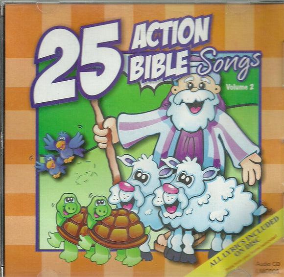 25 Action Bible Songs Volume 2
