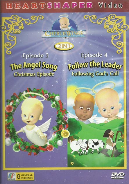 Cherub's Wings The Angel's Song & Follow the Leader