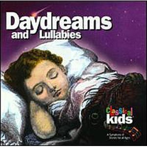 Classical Kids Daydreams and Lullabies