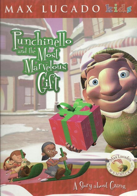 Max Lucado Wemmicks Punchinello and the Most Marvelous Gift