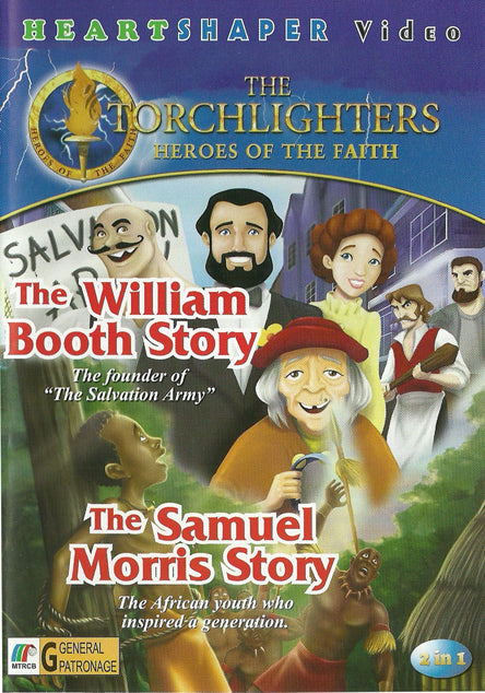 The William Booth Story & The Samuel Morris Story