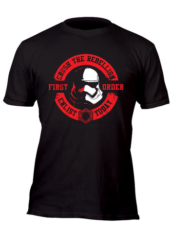 Crush the Rebellion Enlist Today First Order Stormtrooper Original Custom Movie T-Shirt