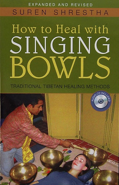 How to Heal with Singing Bowls Book