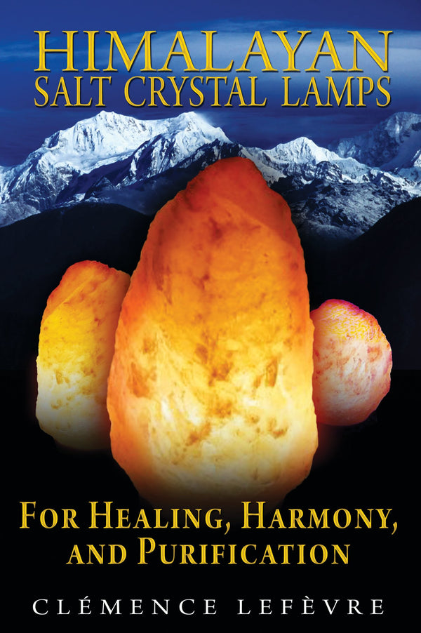 Himalayan Salt Crystal Lamps: For Healing, Harmony, and Purification - Zero Point Crystals