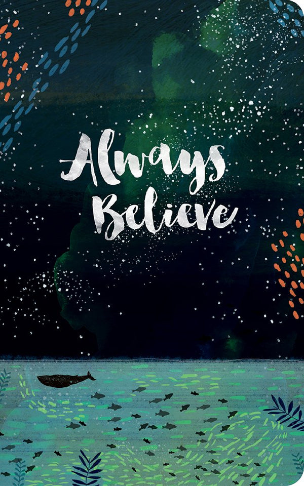 Always Believe Journal - Zero Point Crystals