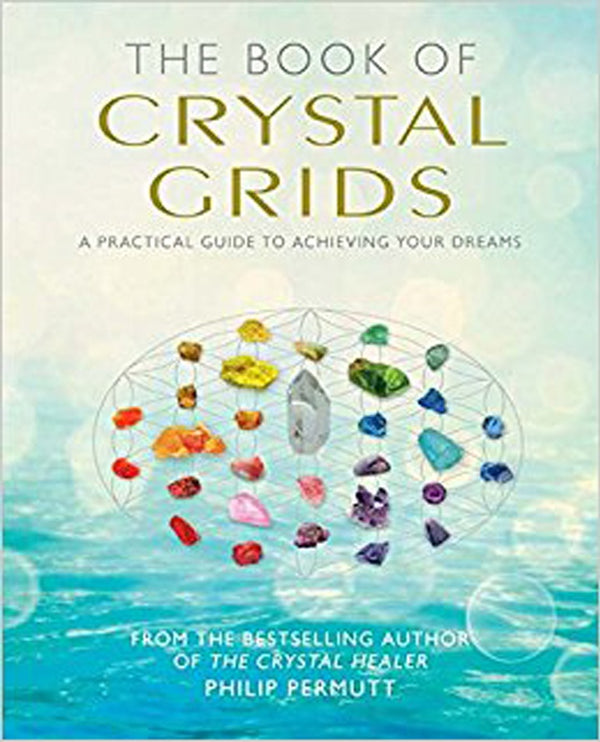 The Book of Crystal Grids - Zero Point Crystals