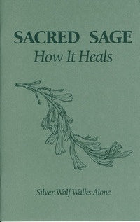 Sacred Sage - How it Heals - Zero Point Crystals