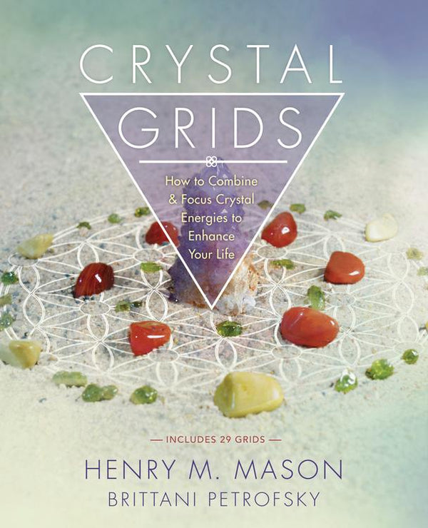 Crystal Grids: How To Combine & Focus Crystal Energies To Enhance your Life - Zero Point Crystals