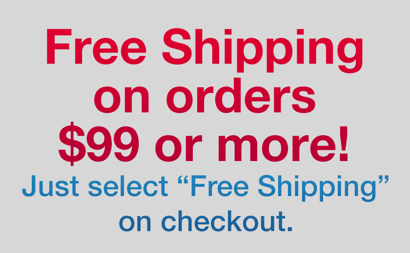 Get Free Shipping on orders over $99