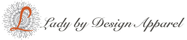 Lady By Design Apparel