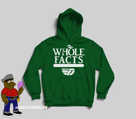 Fly Definition Whole Facts Hoodie
