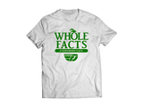 Fly Definition Whole Facts T-Shirt