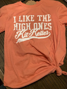 I Like the High Ones Tee