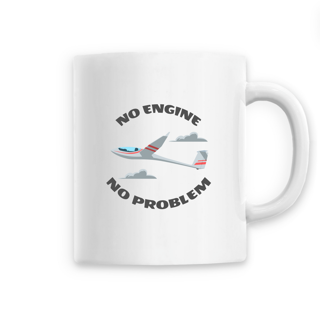 Mug - No Engine No Problem