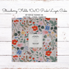 Cotton + Steel - Strawberry Fields 10X10 Pack/Layer Cake by Rifle Paper Co.