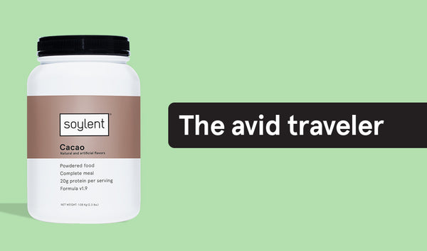 6 types of people that drink Soylent - the avid traveler