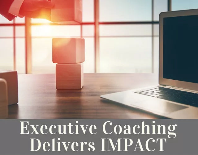 Executive Coaching Delivers IMPACT