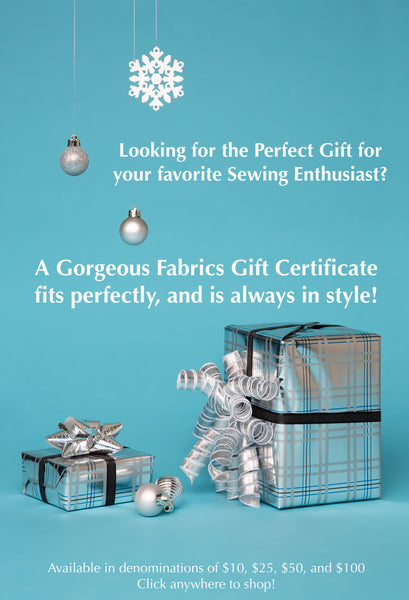 The Perfect Gift - A Gorgeous Fabrics Gift Card!