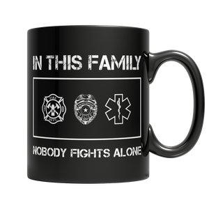 Limited Edition - In This Family Nobody Fights Alone (#2)