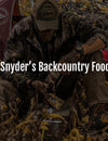 Aron Snyder's Backcountry Food Plan