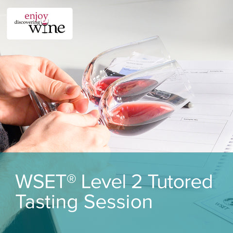 WSET Level 2 Tutored Tasting
