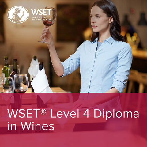 WSET Level 4 Diploma in Wine
