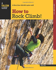 Falcon Guides How to Rock Climb