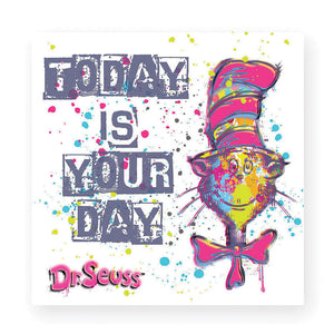 Today is Your Day magnet