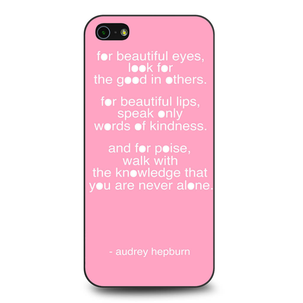 Audrey Hepburn Quote Pink Eye iPhone 5 5s SE case