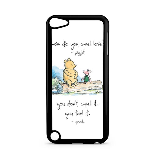 Baby Winnie The Pooh Piglet Love Quote iPod Touch 5 case