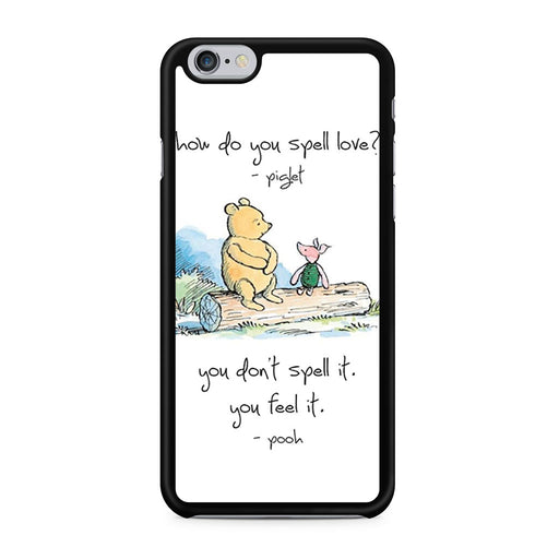 Baby Winnie The Pooh Piglet Love Quote iPhone 6/6s case