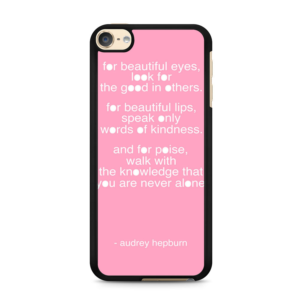 Audrey Hepburn Quote Pink Eye Ipod Touch 6 Case Case Persona