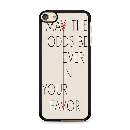 May the odds be ever in your favour hunger games quotes iPod Touch 6 case