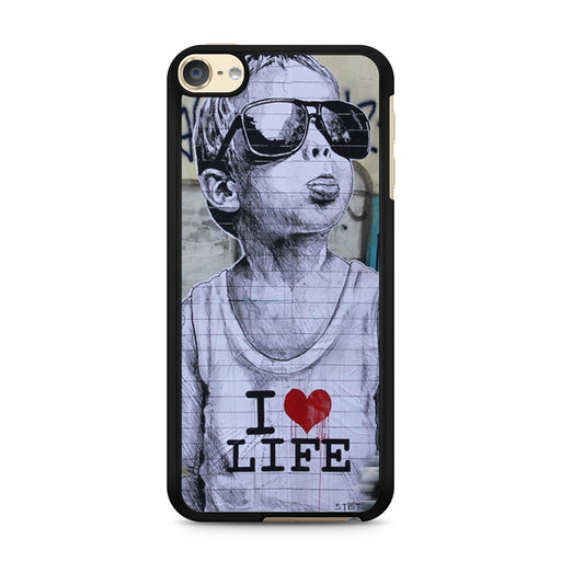 Banksy I Love my life iPod Touch 6 case